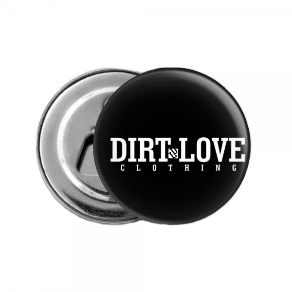 DIRT LOVE BOTTLE OPENER